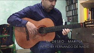 Mi deseo - Marina, intro by Fernando De Nadie