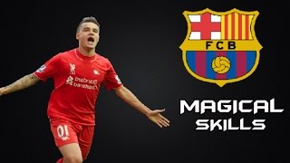 Philippe Coutinho ● Magical Skills ● Welcome to FC Barcelona ●