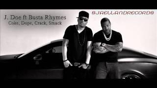 J-Doe feat Busta Rhymes, David Banner & T-Pain - Coke, Dope, Crack, Smack (REMIX) [HOT 2011]
