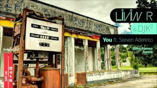 Livin R & DJK2 feat Steven Aderinto - You - Dino Romeo Remix