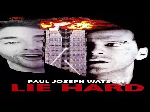 Paul Joseph Watson - LIE HARD