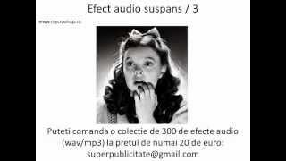 Efect audio suspans nr. 3. Suspense sound effects no.3
