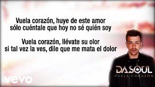 Dasoul - Vuela Corazón (Lyric Video)