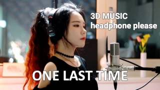 [3D MUSIC] One Last Time by Ariana Grande - J Fla cover