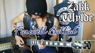 Zakk Wylde - Farewell Ballad    :by Gaku