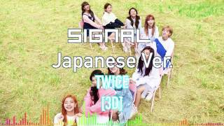 [3D] Twice - Signal Japanese Ver.