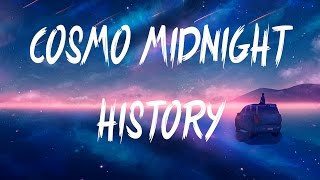 Cosmo's Midnight - History (Instupendo Remix)(Lyrics / Lyric Video)