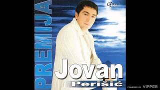 Jovan Perisic - Lazu te ljudi - (Audio 2004)