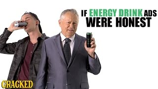 If Energy Drink Ads Were Honest - Honest Ads