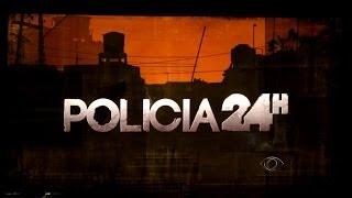 Abertura Polícia 24 Horas 2014 - HDTV (1080i)