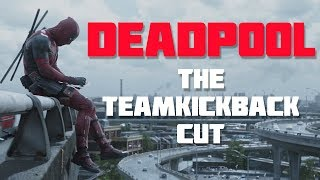 Deadpool (Guardians of the Galaxy 2 Intro Style) | The TeamKickBack Cut