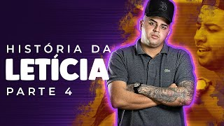 HISTÓRIA DA LETICIA PART 4