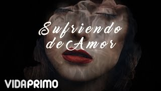 Papi Wilo - Sufriendo de Amor [Lyric Video]