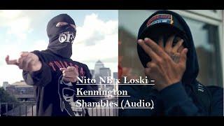 """Nito NB x Loski -Kennington Shambles """"Digga D Diss"""""""