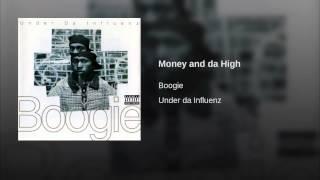 Money and da High