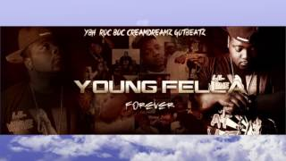 Young Fella Forever - Dreamkillas
