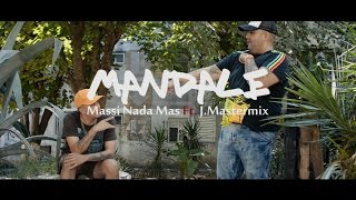 Mandale - Massi Nada Mas Ft. J.Mastermix (VIDEO OFICIAL)