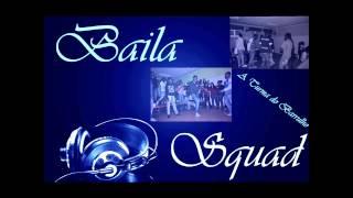 Tá Bom Clima [2012] Baila Squad