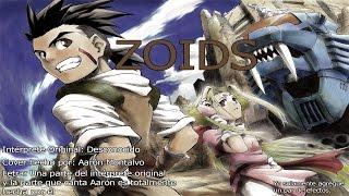 Zoids - Versión Aaron Montalvo y Tom  Urre Jola Diaz - Editado