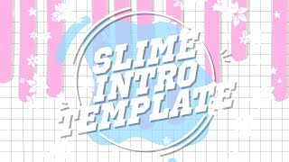TUMBLR SLIME INTRO TEMPLATE (NO TEXT)