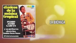 La buchaca  - Pedro Jairo Garces Y Su Guitarra / Discos Fuentes