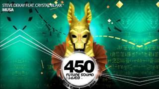 Steve Dekay feat  Crystal Blakk - Musa (FSOE 450 Compilation)