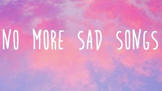 Little Mix - No More Sad Songs Lyrics