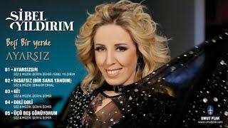 SİBEL YILDIRIM - Ayarsızsın - Türkçe Pop Müzik & Turkish Music 2016