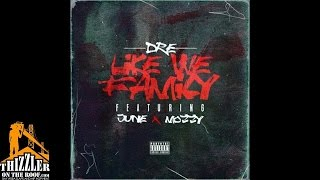 #Dre ft. June & Mozzy - Like We Family (Prod. JuneOnnaBeat) [Thizzler.com Exclusive]
