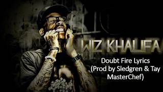 Wiz Khalifa Doubt Fire Lyrics - Pre Rolleds