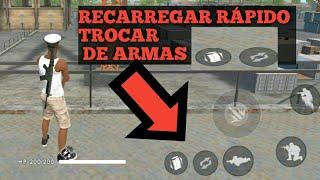 COMO COLOCAR BOTÃO DE RECARREGAR RÁPIDO E TROCAR DE ARMA - FREE FIRE BATTLEGROUNDS