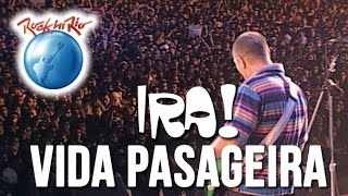 Ira! - Vida Passageira (Ao Vivo no Rock in Rio)