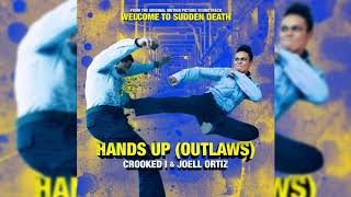 KXNG CROOKED, Joell Ortiz - Hands Up (Outlaws)
