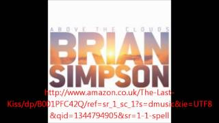 Brian Simpson - The Last Kiss