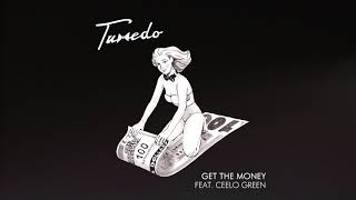 Tuxedo - Get the Money (feat. Cee-Lo Green)