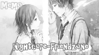 Nightcore - Friendzone