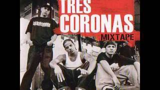 Tres coronas - La vuelta - Mixtape