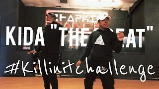 Killin it | Chapkis Dance | Kida The Great