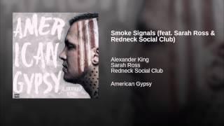 Smoke Signals (feat. Sarah Ross & Redneck Social Club)