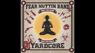 Enemy - Fear Nuttin Band ft. Bobby Lee of SOJA