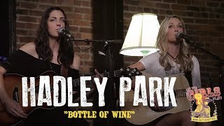 "Hadley Park - ""Another Bottle of Wine"""