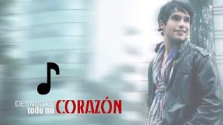 """Agustín Arguello - Desnudas mi corazón (Lyric video) [Tema oficial de la telenovela """"Las Bravo""""]"""