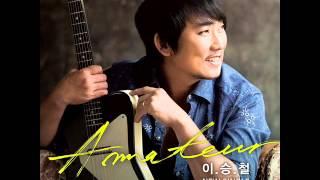 Lee Seung Chul  (이승철) - Amateur (아마추어)