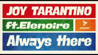 Joy Tarantino ft Elenoire_Always There (Extended Mix) [Cover Art]
