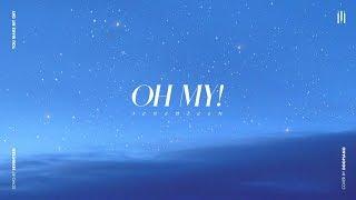 세븐틴 (SEVENTEEN) - 어쩌나 (Oh My!) Piano Cover