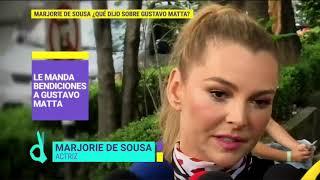 Marjorie de Sousa le manda bendiciones a Gustavo Matta | De Primera Mano