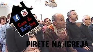 Alegadamente um Pirete em direto na missa de Domingo TVI - Casa do Bullying