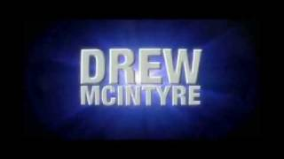 Drew McIntyre titantron 2009