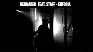 Bednarek feat. Staff - Euforia REMIX