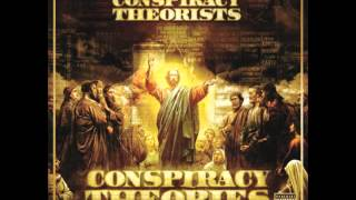 Conspiracy Theorists - The First Shall Be Last (feat. Ill Bill)